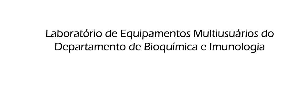 Laboratório Multiusuário do departamento de Bioquímica e Imunologia ICB-UFMG